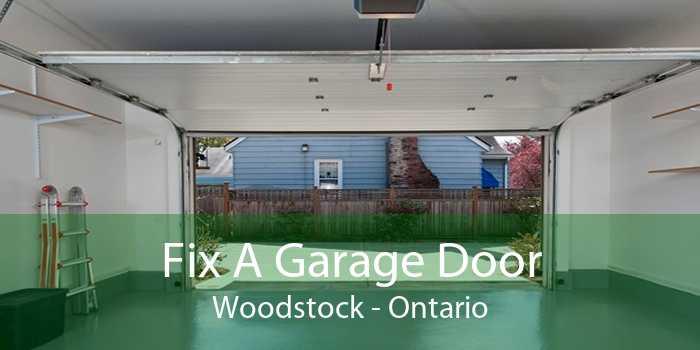 Fix A Garage Door Woodstock - Ontario